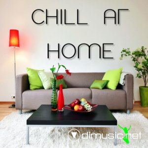 VA - Chill At Home (2013)