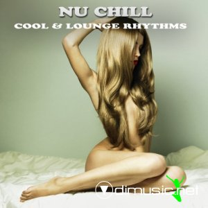 VA - Nu Chill (Cool & Lounge Rhythms) (2013)