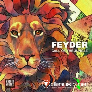 Feyder - Call Of The Jungle (2013)