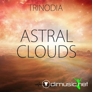 Trinodia - Astral Clouds (2013)