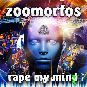 Zoomorfos - Rape My Mind (2013)