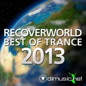 VA - Recoverworld Best Of Trance 2013 (2013)
