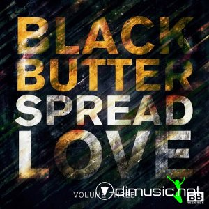 VA - Black Butter Spread Love Vol.3 (2013)