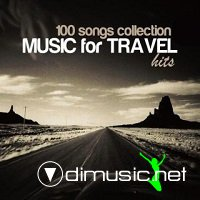 100 Songs Collection Music for Travel Hits