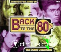 V.A. - Back To The 80's - The Long Versions (2002)