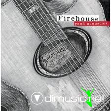 Firehouse - Good acoustics (pl)