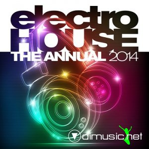VA - Electro House The Annual 2014 (2013)