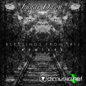Lunar Dawn - Blessings From Irij Remixes (2013)