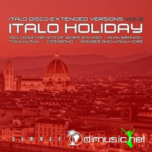 VA - Italo Holiday Vol.1-3 (Italo Disco Extended Versions) (2013-2015)
