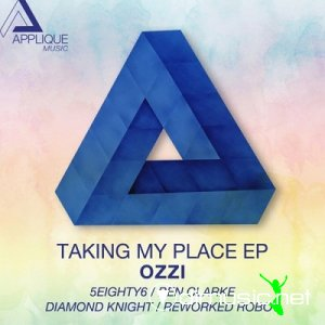 Ozzi - Taking My Place EP (2013)