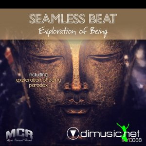 SeamLess Beat – Exploration Of Being (2013)