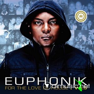 VA - For The Love Of House Vol.5 (By Euphonik) (2013)