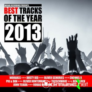 VA - Best Tracks Of The Year 2013 (Presented By Wasabi Recordings) (2014)