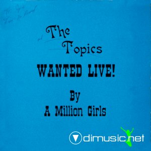 the topics - wanted live by a million girls (1976)