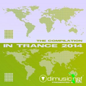 VA - In Trance 2014: The Compilation By Matthew Kramer (2013)