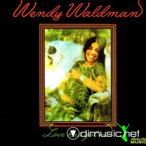 Wendy Waldman - Love Has Got Me (1973)