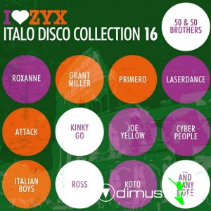 Various - I Love ZYX Italo Disco Collection 16