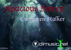 Spacious Sweep - Evergreen Stalker (EP Web 2013)