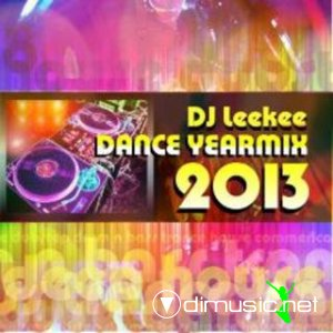 Dance Yearmix 2013 – DJ Leekee (pl)