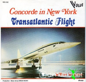 "Transatlantic Flight ‎– Concorde In New York (Vinyl, 7"", Single, 45 RPM) (1978)"