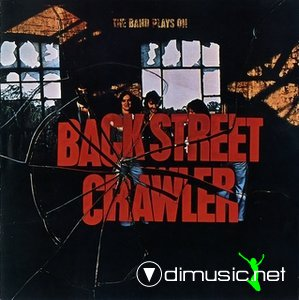 Back Street Crawler - The Band Plays On (1975)