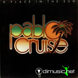 Pablo Cruise - A Place In The Sun (1977)