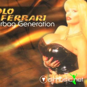 Lolo Ferrari - Airbag Generation (Single)
