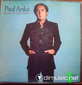 Paul Anka - Listen To Your Heart