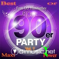 80s & 90s Party Best of Maxi Power Vol. 7