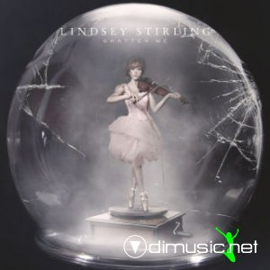 Lindsey Stirling - Shatter Me (Bonus Tracks Edition) 2014(fd)