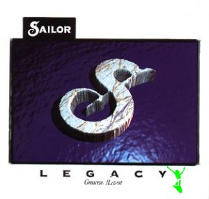 Sailor - Sailor: Legacy (Greatest and Latest)
