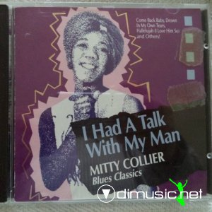 Mitty Collier - I Had A Talk With My Man (1989)