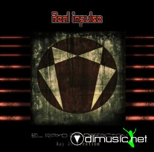 Real impulse - El Rayo De Creación (Ray Of Creation)