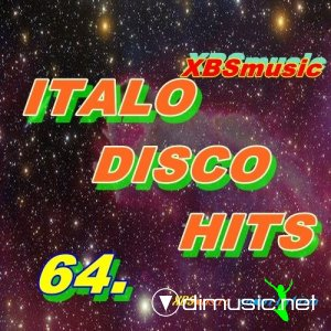 VA - Italo Disco Hits Vol.64 (2013)