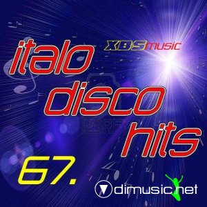 VA - Italo Disco Hits vol.67 (2013)