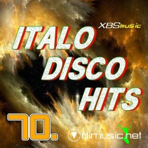 VA - Italo Disco Hits Vol.70 (2013)