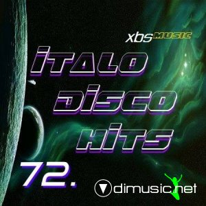 VA - Italo Disco Hits Vol.72 (2013)