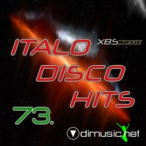 VA - Italo Disco Hits Vol.73 (2013)