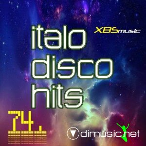 VA - Italo Disco Hits Vol.74 (2013)