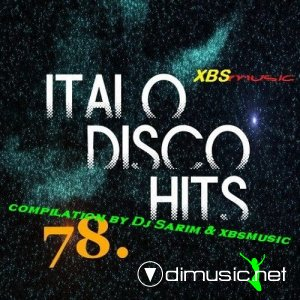 VA - Italo Disco Hits Vol.78 (2013)