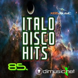 VA - Italo Disco Hits Vol.85 (2013)