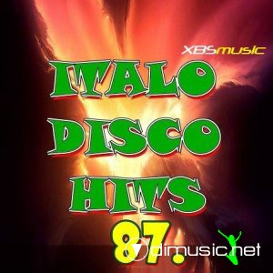 VA - Italo Disco Hits Vol.87 (2013)