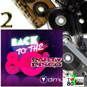 VA - Back To 80's Party Disco Vol.2 (2014)