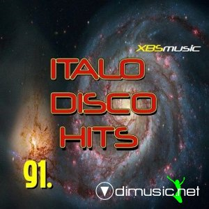 VA - Italo Disco Hits Vol.91 (2013)