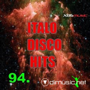 VA - Italo Disco Hits Vol.94 (2013)