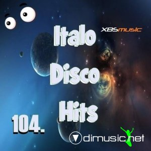 VA - Italo Disco Hits Vol.104 (2014)