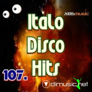 VA - Italo Disco Hits Vol.107 (2014)