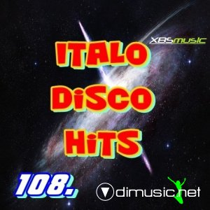VA - Italo Disco Hits Vol. 108 (2014)