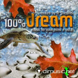 Various - 100% Dream - Music For Your Mind 8