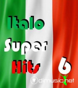 VA - Italo Super Hits vol.6 (2013)